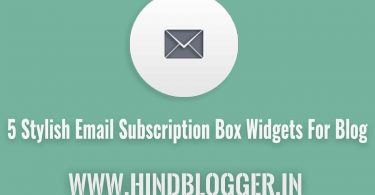 Best Email Subscription box widgets for your blog