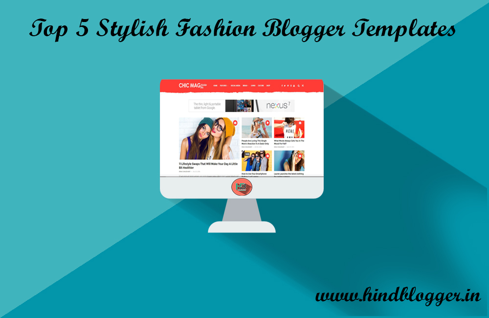 Top 5 Stylish Fashion Blogger Templates
