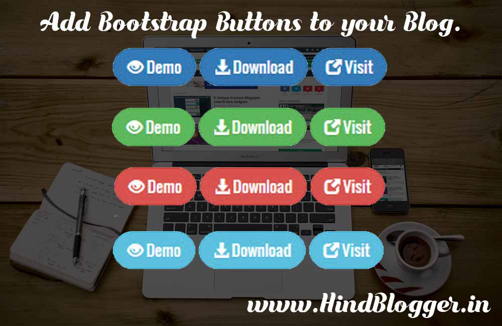 How to add Stylish Bootstrap Buttons to Blog