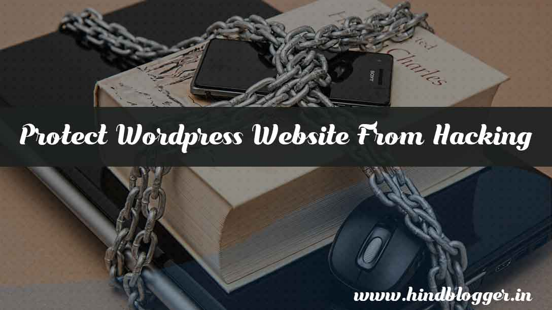 WordPress Website Hacking Se Kaise Bachaye