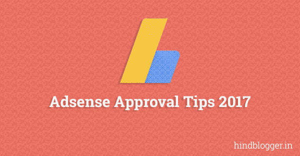 Google Adsense Account Approved Kaise Kare in 2018
