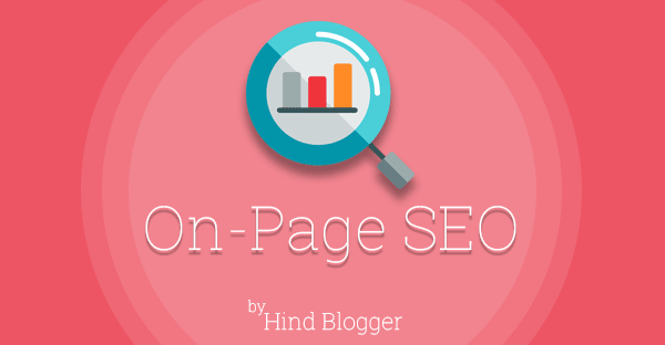 On-Page SEO Kya Hai – On Page Optimization Ki Puri Jankari