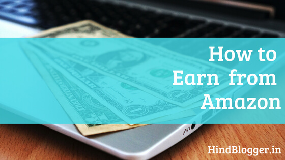 How to Earn Money from Amazon by Affiliate Marketing